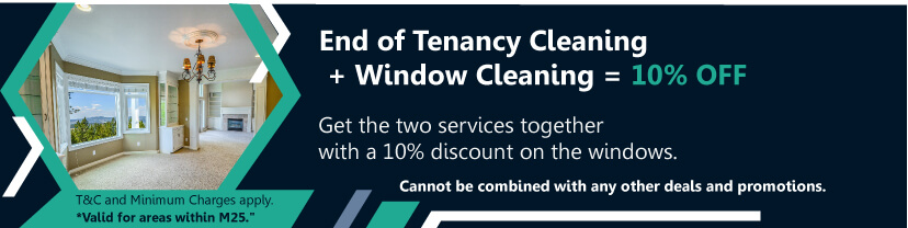 End of Tenancy Cleaning + Window Cleaning = 10% OFF
